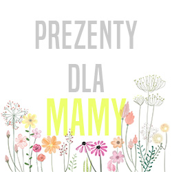 Pomysły na prezent na Dzień Matki!